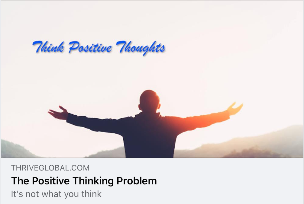 Positive thinking… it's not what you think