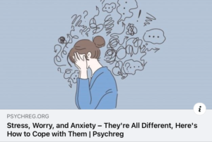 Stress, worry, anxiety…