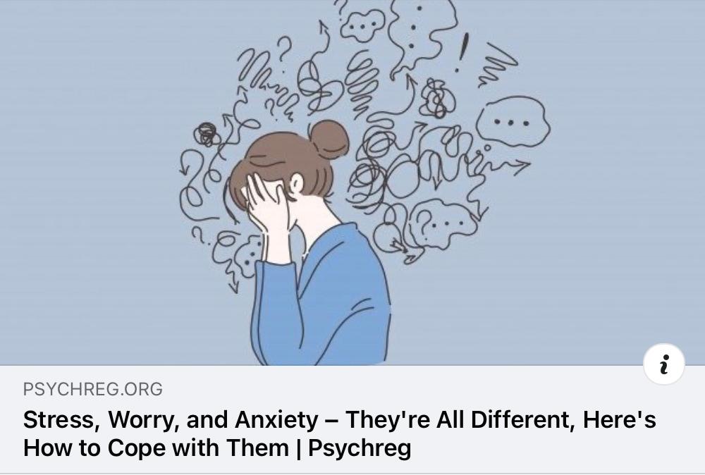 Stress, worry, anxiety…